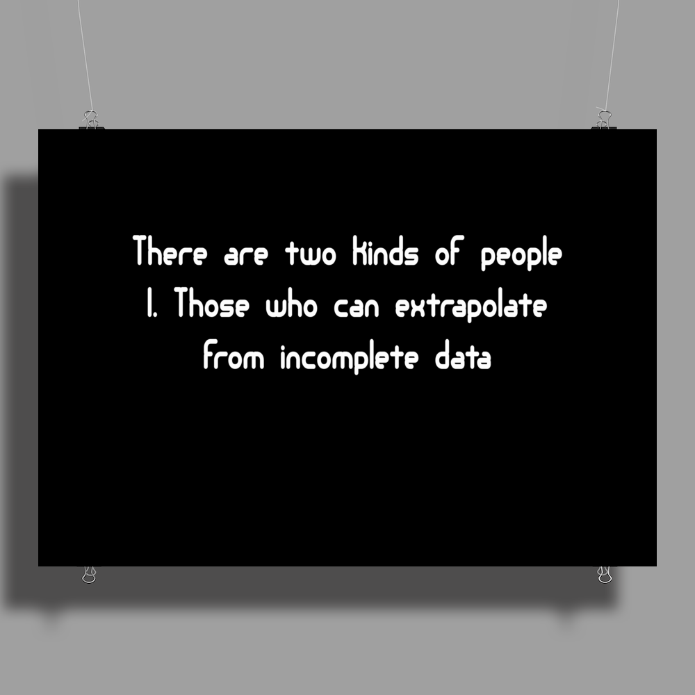 There are two kinds of people Poster Print (Landscape)