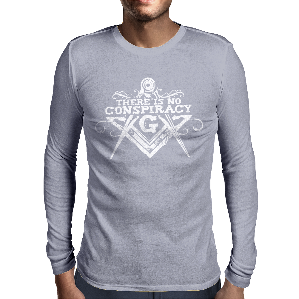 There Is No Conspiracy Mens Long Sleeve T-Shirt