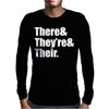 There They're and Their Mens Long Sleeve T-Shirt