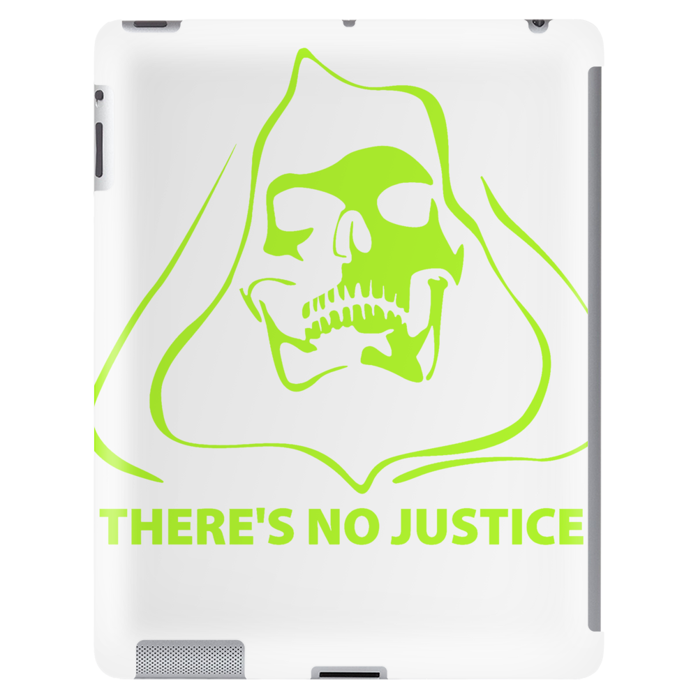 There's no justice Tablet