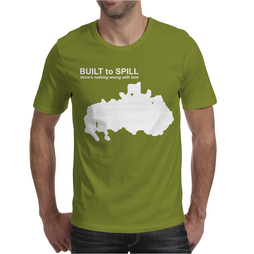 Theres Nothing Wrong With Love Built To Spill. Mens T-Shirt