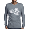 They See Me Rollin They Hatin Mens Long Sleeve T-Shirt