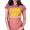 Think Bike Womens Fitted T-Shirt