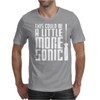 This Could Be A Little More Sonic Mens T-Shirt