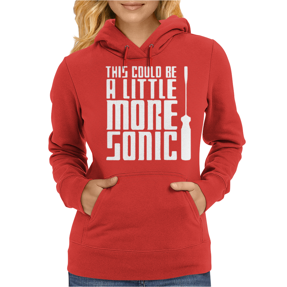 This Could Be A Little More Sonic Womens Hoodie