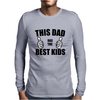 THIS DAD HAS THE BEST KIDS Mens Long Sleeve T-Shirt