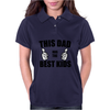 THIS DAD HAS THE BEST KIDS Womens Polo