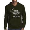 This dude loves sushi Mens Hoodie