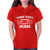 This Girl Is Going To Be a Nurse Womens Polo