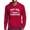 This Girl Loves Christmas Funny Mens Hoodie