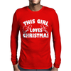This Girl Loves Christmas Funny Mens Long Sleeve T-Shirt