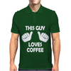 This Guy Loves Coffee Mens Polo