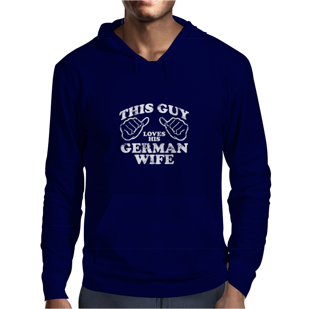 THIS GUY LOVES HIS GERMAN WIFE Mens Hoodie