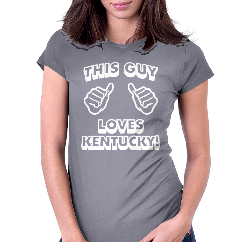 This Guy Loves Kentucky Womens Fitted T-Shirt