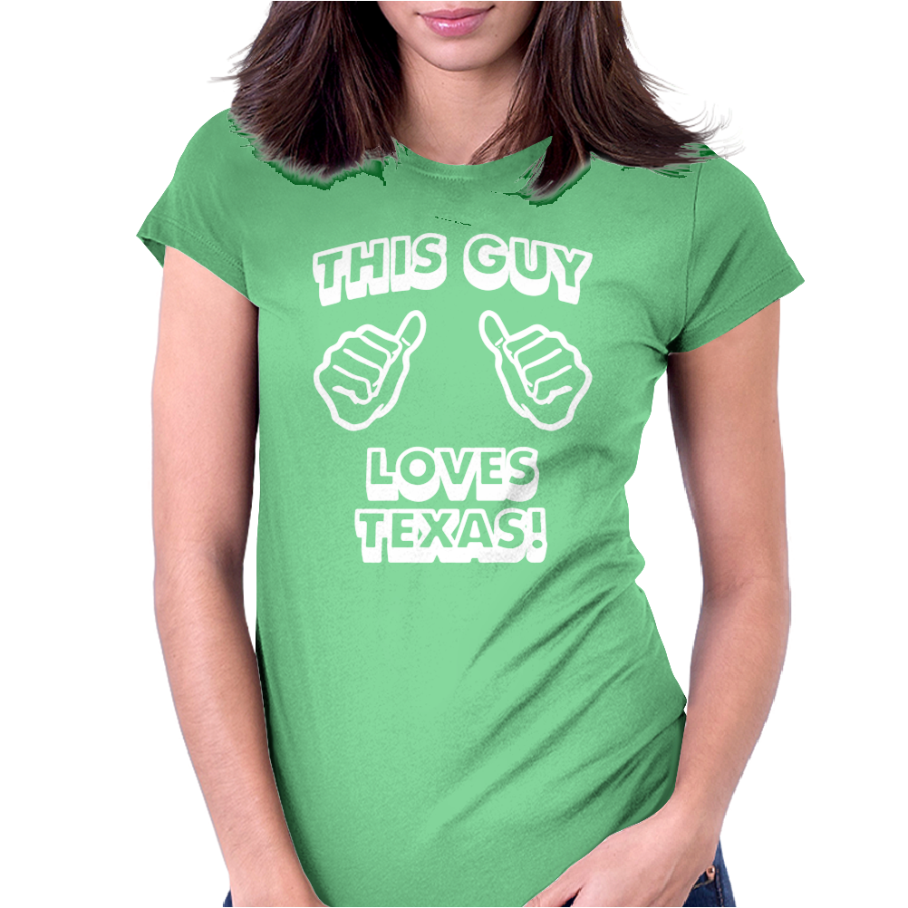 This Guy Loves Texas Womens Fitted T-Shirt