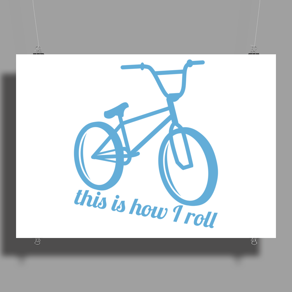 This Is How I Roll Poster Print (Landscape)