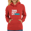 This is Living // Hillsong Young & Free Womens Hoodie