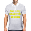 This Is My Halloween Costume Mens Polo