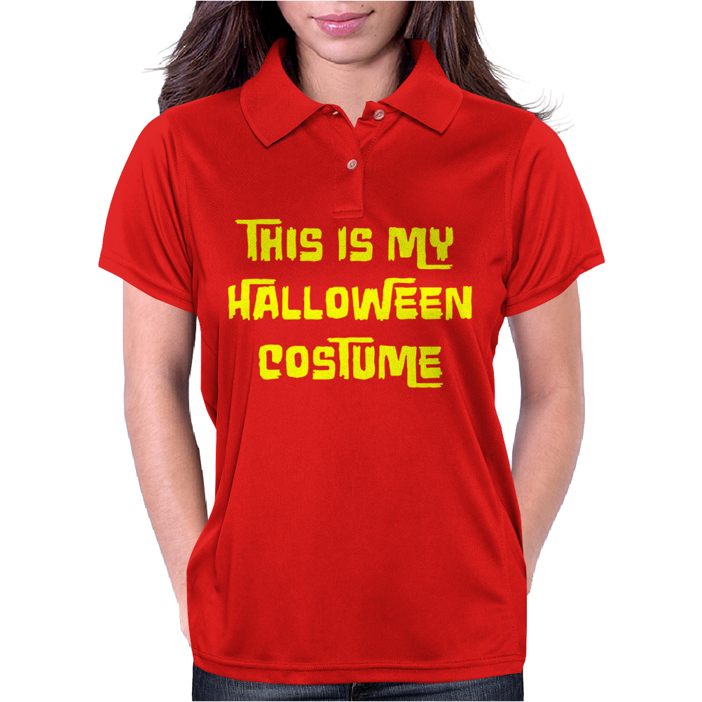 This Is My Halloween Costume Womens Polo