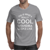 This Is What A Cool Grandma Looks Like Mens T-Shirt