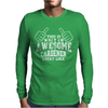 This Is What An Awesome Gardener Looks Like Mens Long Sleeve T-Shirt