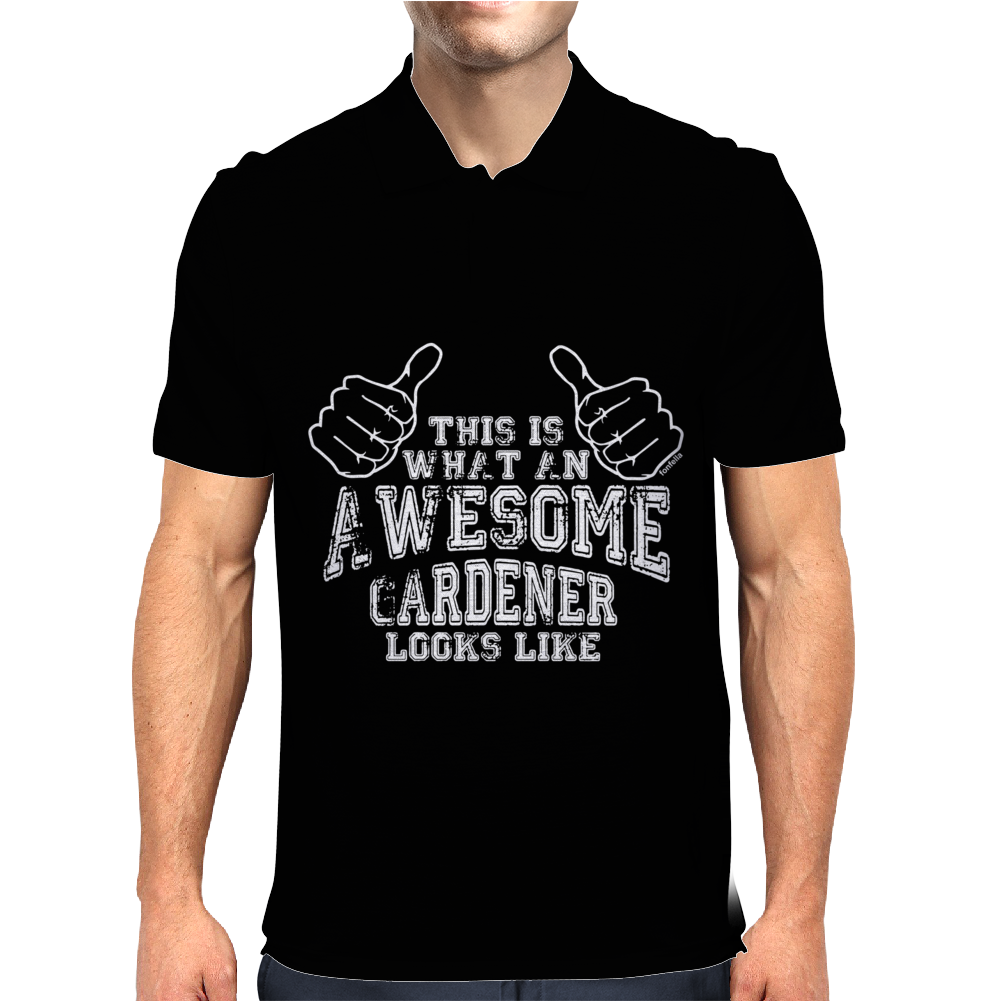 This Is What An Awesome Gardener Looks Like Mens Polo