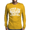 This is What An Awesome Mens Long Sleeve T-Shirt