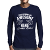 This Is What An Awesome Nana Looks Like Mens Long Sleeve T-Shirt