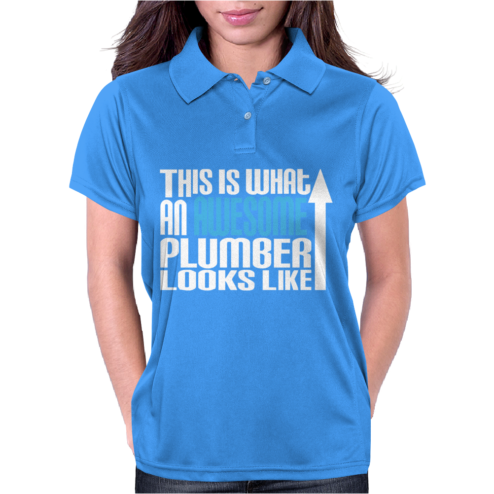 This is What an Awesome Plumber Looks Like Womens Polo