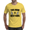 THIS MOM HAS THE BEST KIDS Mens T-Shirt