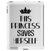 THIS PRINCESS SAVES HERSELF Tablet (vertical)