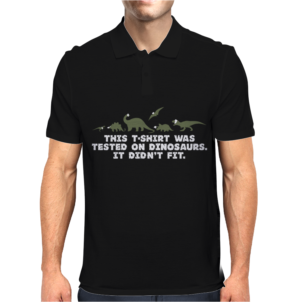 This T-Shirt Was Tested On Dinosaurs Mens Polo