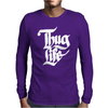 Thug Life Mens Long Sleeve T-Shirt