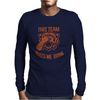 Tiger This Team Makes Me Drink Mens Long Sleeve T-Shirt