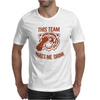 Tiger This Team Makes Me Drink Mens T-Shirt