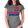 Time To Get Star Spangled Hammered Womens Fitted T-Shirt