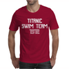 Titanic Swim Team 1912 Funny Mens T-Shirt