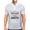 To Be A Gangster Mens Polo