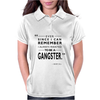 To Be A Gangster Womens Polo