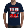 To Be The Man Ric Flair Woo Swag Trend Clothing Mens T-Shirt