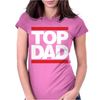Top Dad Womens Fitted T-Shirt