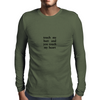 touch my butt and you touch my heart Mens Long Sleeve T-Shirt