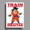Train Insaiyan - Goku Dragon Ball Super Poster Print (Portrait)