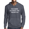 Training to fight the Mountain Mens Hoodie