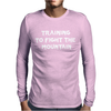 Training to fight the Mountain Mens Long Sleeve T-Shirt