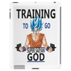 Training to go super saiyan god Tablet