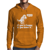 Trex If You're Happy And You Know It Mens Hoodie
