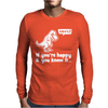 Trex If You're Happy And You Know It Mens Long Sleeve T-Shirt