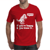 Trex If You're Happy And You Know It Mens T-Shirt