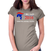 Trump 2016 Hell Womens Fitted T-Shirt